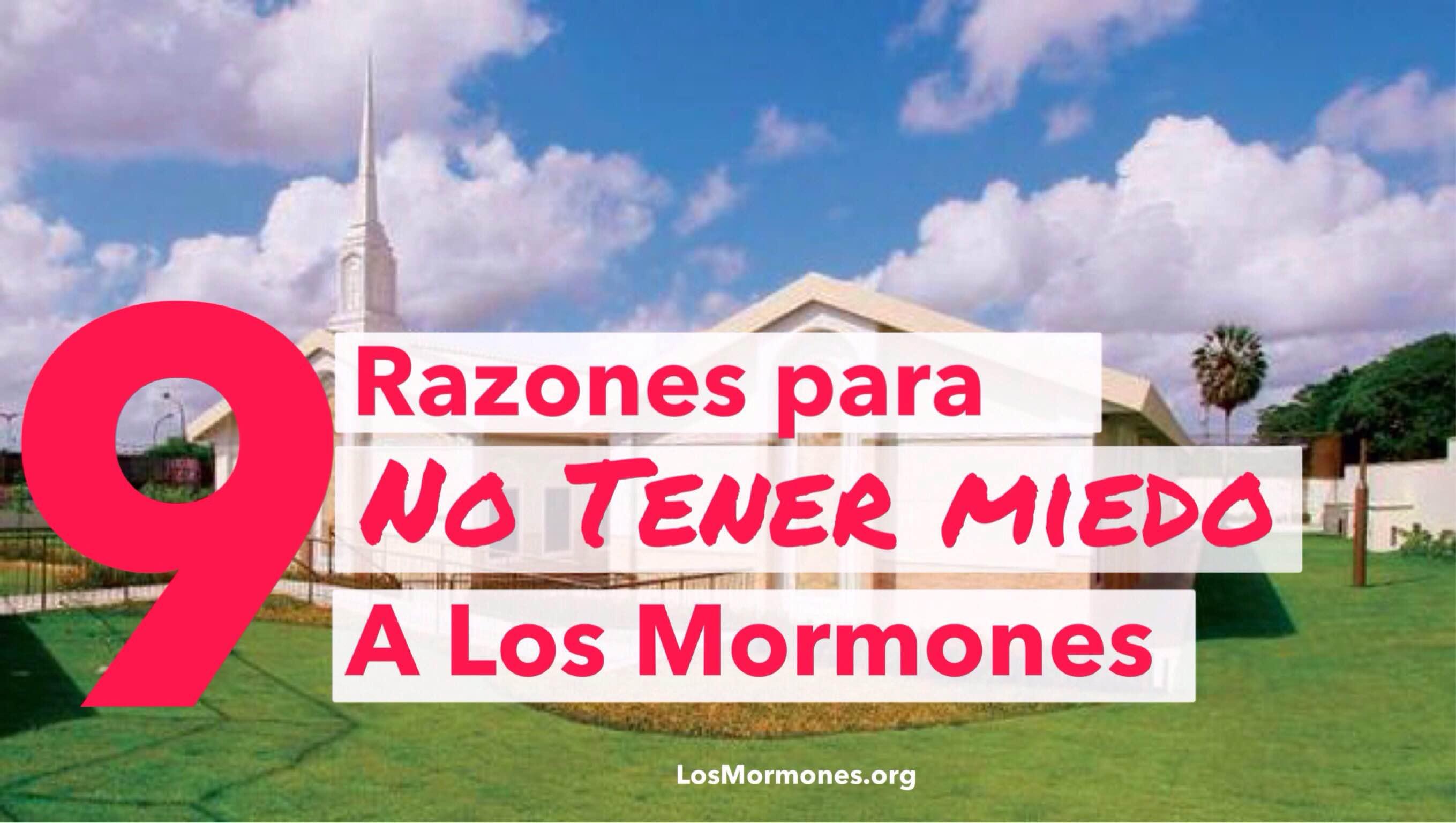 9 Razones por las que no deberías tenerle miedo a Los Mormones - Los ...